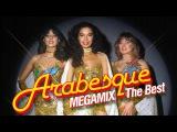 Arabesque - The Best Hits Megamix 2008