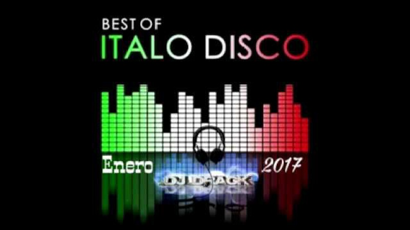 Dj Drack The Best Of ItaloDisco Enero Mix 2017