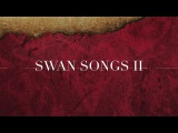 """Lord Of The Lost - Swan Songs II - Snippet #3 - """"My Better Me"""""""