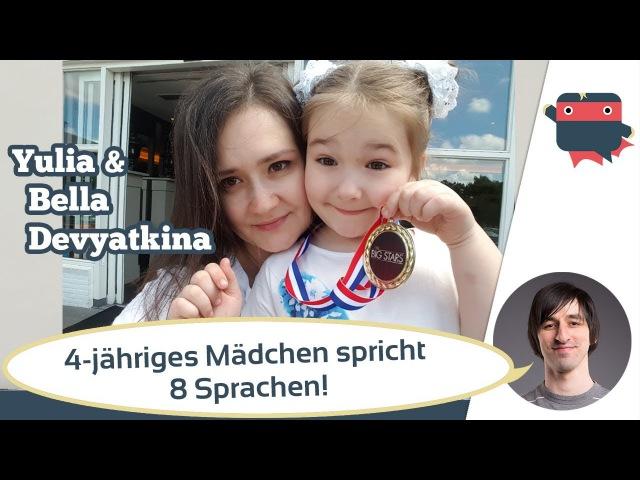4 Jahre alt und schon 8 Sprachen? Wie erzieht Yulia Devyatkina ihre Tochter mehrsprachig