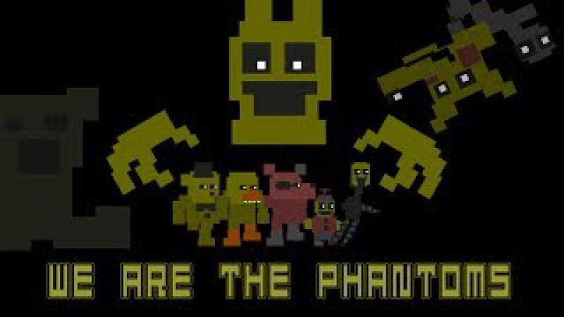 We Are The Phantoms (FNaF 3 Song) - Rotten Eggplant