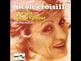 Je ne suis que de l'amour - Nicole Croisille