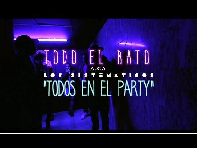 TODO EL RATO - Todos en el Party (Official Video)(Ivan.B x Michael Lavoe x Young Camu x D'Shuffle)