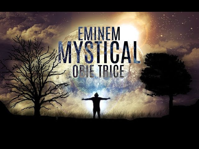 Eminem - Mystical ft. Obie Trice (2017)