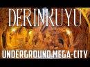 Derinkuyu Underground City - Ancient Mega City