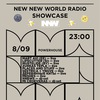 08.09 | New New World Radio Showcase | MMW 2017