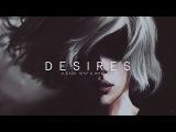 Desires  A Dark Trap &amp Wave Mix