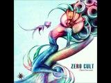 Zero Cult  - Closer Than Ever FULL ALBUM