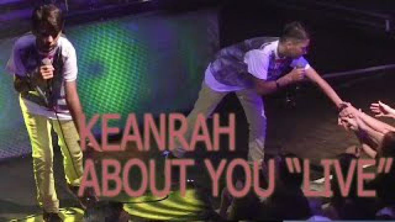 KEANRAH About You Live produced written by Vichy Ratey