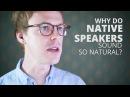 How to speak english like a native speaker?