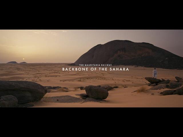 PREVIEW 2 The Mauritania railway - Backbone of the Sahara
