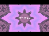 Calvin Harris - My Way (Lyric Video)