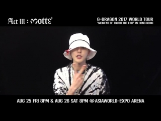 G-Dragon's Message for MOTTE in Hong Kong