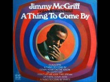 Jimmy McGriff - A Thing To Come By 1970 (FULL ALBUM) Jazz BluesJazz-Funk