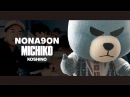 Short Film NONA9ON x MICHIKO feat. KRUNK