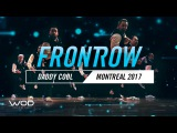 Daddy Cool  FrontRow  World of Dance Montreal Qualifier 2017  #WODMTL17
