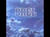 Jacques Brel - Les Marquises (Brel 1977)