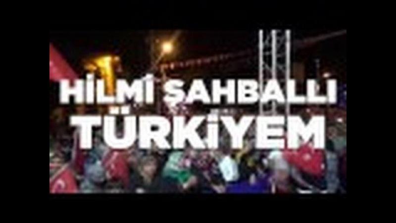 Hilmi Şahballı - Türkiyem