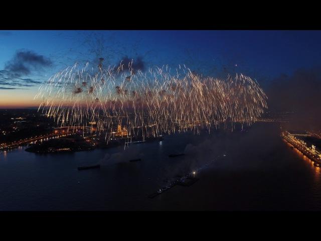 Салют Алые паруса 2017 с воздуха СПБ - Fireworks Scarlet sails 2017 in St. Petersburg
