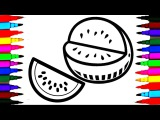 How To Draw and Color Fruits l Kids Drawing Watermelon coloring Pages Videos For Kids