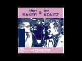 Chet Baker &amp Lee Konitz in Concert (Vinyl, Full Album)
