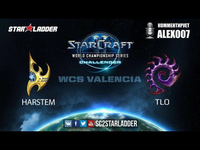 2017 WCS Challenger Valencia: Harstem (P) vs TLO (Z)