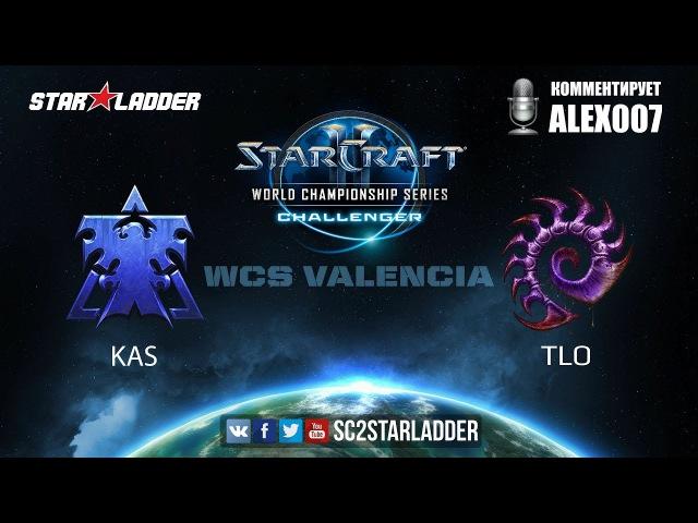 2017 WCS Challenger Valencia: Kas (T) vs TLO (Z)