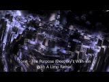 Torin - The Purpose (Deepsky's Wah-kin With A Limp Remix)