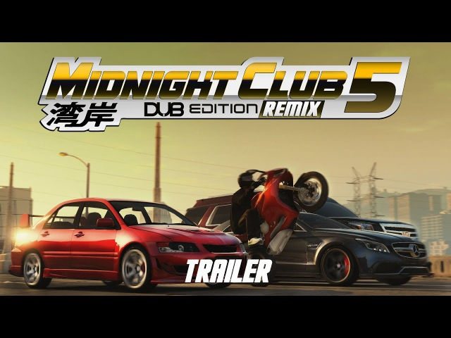 Midnight Club 5 DUB EDITION REMIX Trailer E3 2017 PC, XBOX ONE, PS4 (Fan Made)