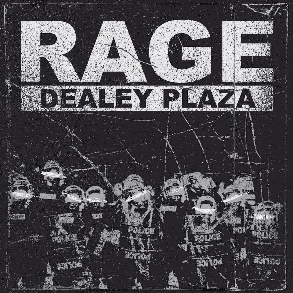 Dealey Plaza - Rage [single] (2016)
