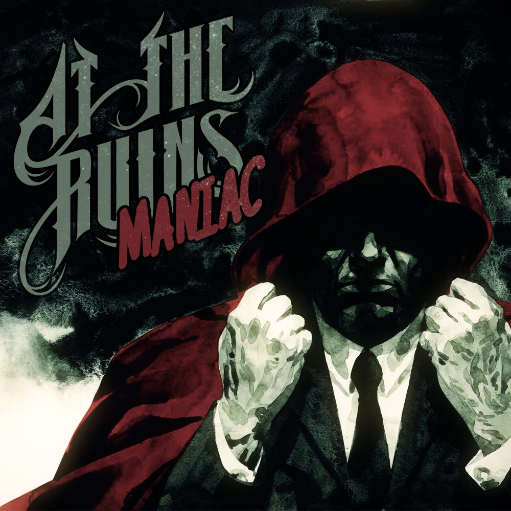 At The Ruins - Maniac [single] (2012)