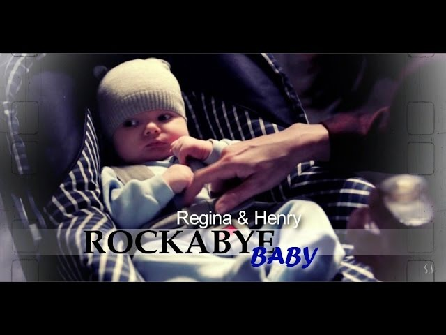 ❖ Rockabye baby || Regina and Henry [ouat]