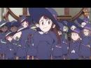 AniMuVid Академия ведьмочек / Little Witch Academia Что посмотреть 21 Ongoing/Аниме обзор