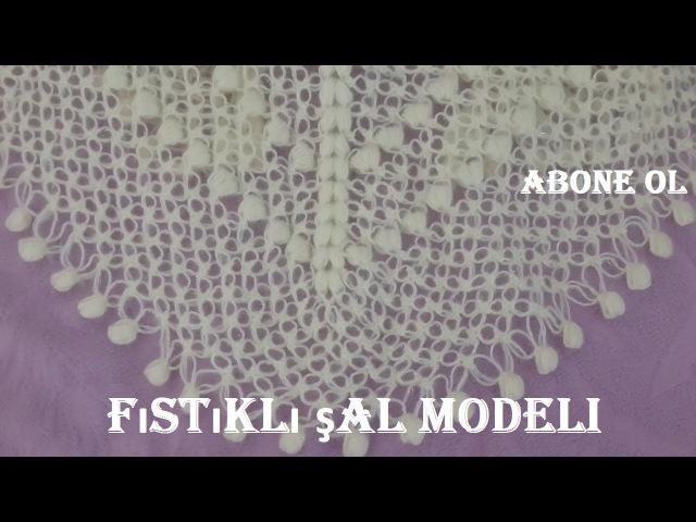 Örümcekli Fıstıklı Tığ İşi Üçgen Şal Örneği/вязание крючком вязание модели crochet patterns