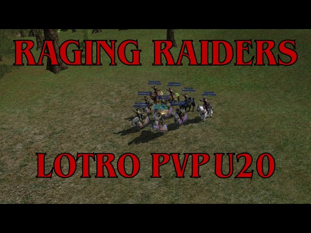 LOTRO Raging Raiders PVP - Arkenstone U20 - 2017