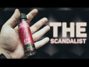 Обзор The Scandalist от ruvapes !