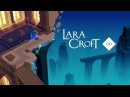 Lara Croft GO -  Mirror Of Spirits
