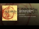 Blue Amazon Long Way Home Dub Mix Feat Duncan Harding