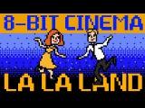 La La Land - 8-Bit Cinema