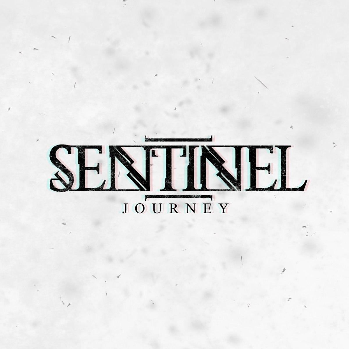 Sentinel - Journey [single] (2016)