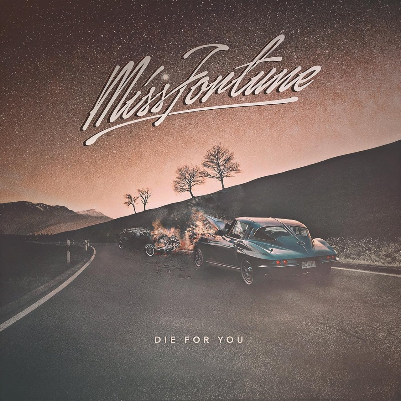 Miss Fortune - Die for You [single] (2016)