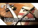 78. Саладин-одиночка - Warchest - Stronghold Crusader HD
