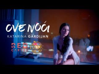 KATARINA GARDIJAN - OVE NOCI (OFFICIAL VIDEO)