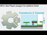 #012. Size Player polygon for platform Solid  Construct 2