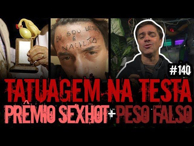 TATUAGEM NA TESTA PRÊMIO SEX HOT | Plantão do Vilela | 140