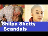 Scandals of famous Bollywood Actress Shilpa Shetty,Scandals Plus