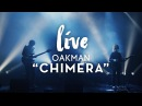 OAKMAN CHIMERA Live at JackJack 2016