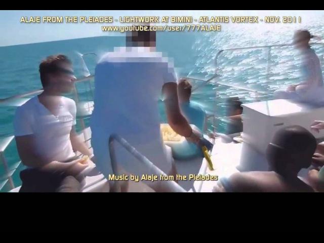 Part 17 - Pleiadian Alaje - Lightwork - Atlantis Bimini - Russian Sub