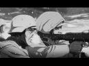 Аниме клип - Прощание Славянки Pervui otryad AMV The White Army Song - Farewell of Slavianka