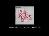 Halestorm - Love Bites (So Do I) Official Video
